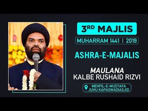 3RD MAJLIS | MAULANA KALBE RUSHAID | KAPASWADI QABRASTAN |MUHARRAM 1441 HIJRI | 28 SEPTEMBER 2019