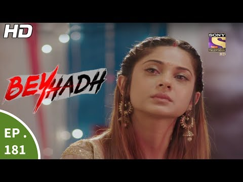 Beyhadh - बेहद - Episode 181 - 20th June, 2017 thumbnail