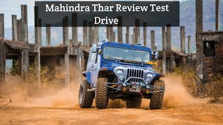 Mahindra Thar off-road Review Test Drive   offroading