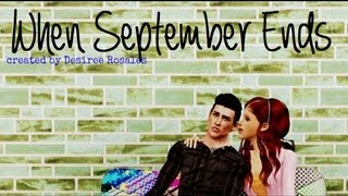 When September Ends (Sims 3) Re-Upload