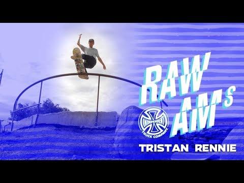 Tristan Rennie: RAW AMs   Independent Trucks