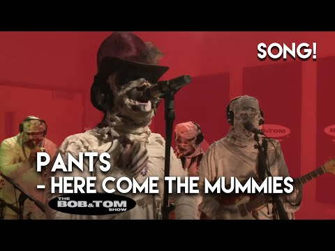 Pants - Here Come the Mummies