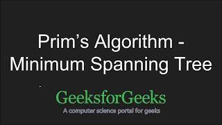 Prim's Algorithm for MST(with Code Walkthrough) | GeeksforGeeks