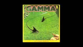 Gamma - Mean Streak
