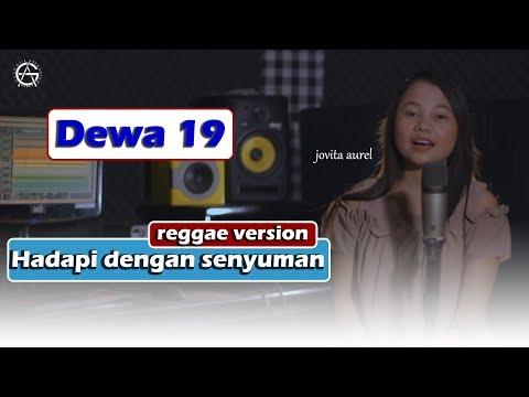Download LAGI VIRAL!!! HADAPI DENGAN SENYUMAN - REGGAE VERSION by JOVITA AUREL Mp4 baru