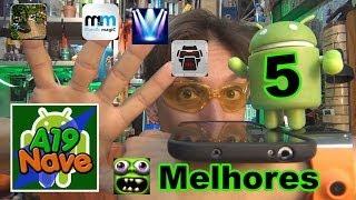 #040 - Os 5 melhores aplicativos para Android - #A19-063
