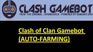 download lagu Clash Of Clans Gamebot Auto-farming gratis