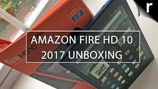 Amazon Fire HD 10 2017 Unboxing & Hands-on Review