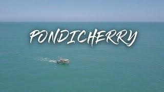 Pondicherry Tourism - Drone shots - Little Adventure - Around Bangalore