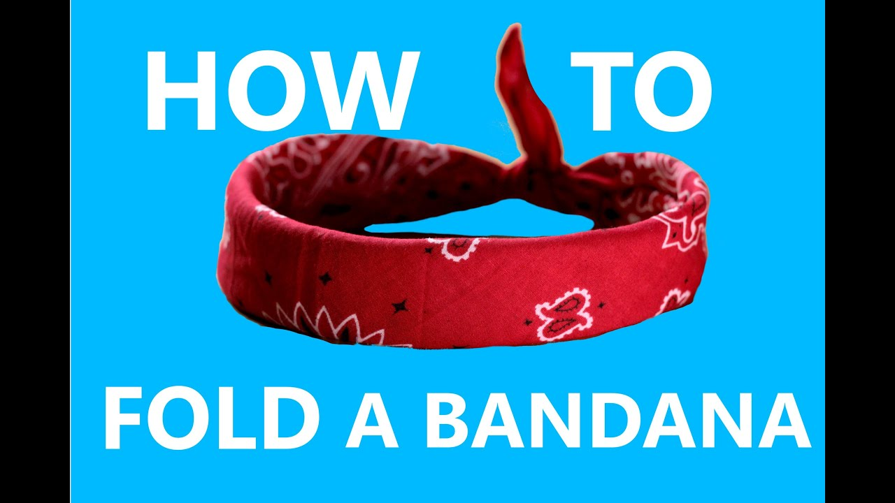 How To Fold Tie A Bandana The Real Way Youtube