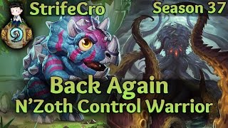 Hearthstone N'Zoth Control Warrior: Back Again