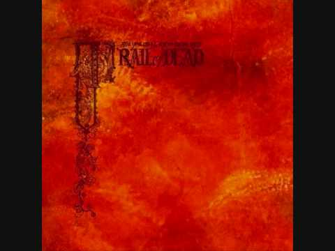And You Will Know Us By The Trail Of Dead - Invocation