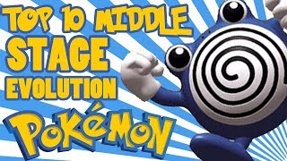 Top 10 Middle Stage Evolution Pokemon