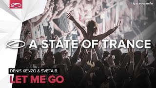 Denis Kenzo & Sveta B. - Let Me Go (Original Mix)