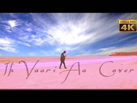 download lagu Ik Vaari Aa  Raabta  Cover By Deep gratis