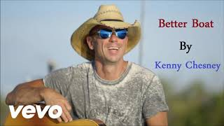 Better Boat By Kenny Chesney Hd Audio Best Song 2018 2019