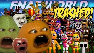 Annoying Orange - FNAF WORLD TRAILER Trashed!!
