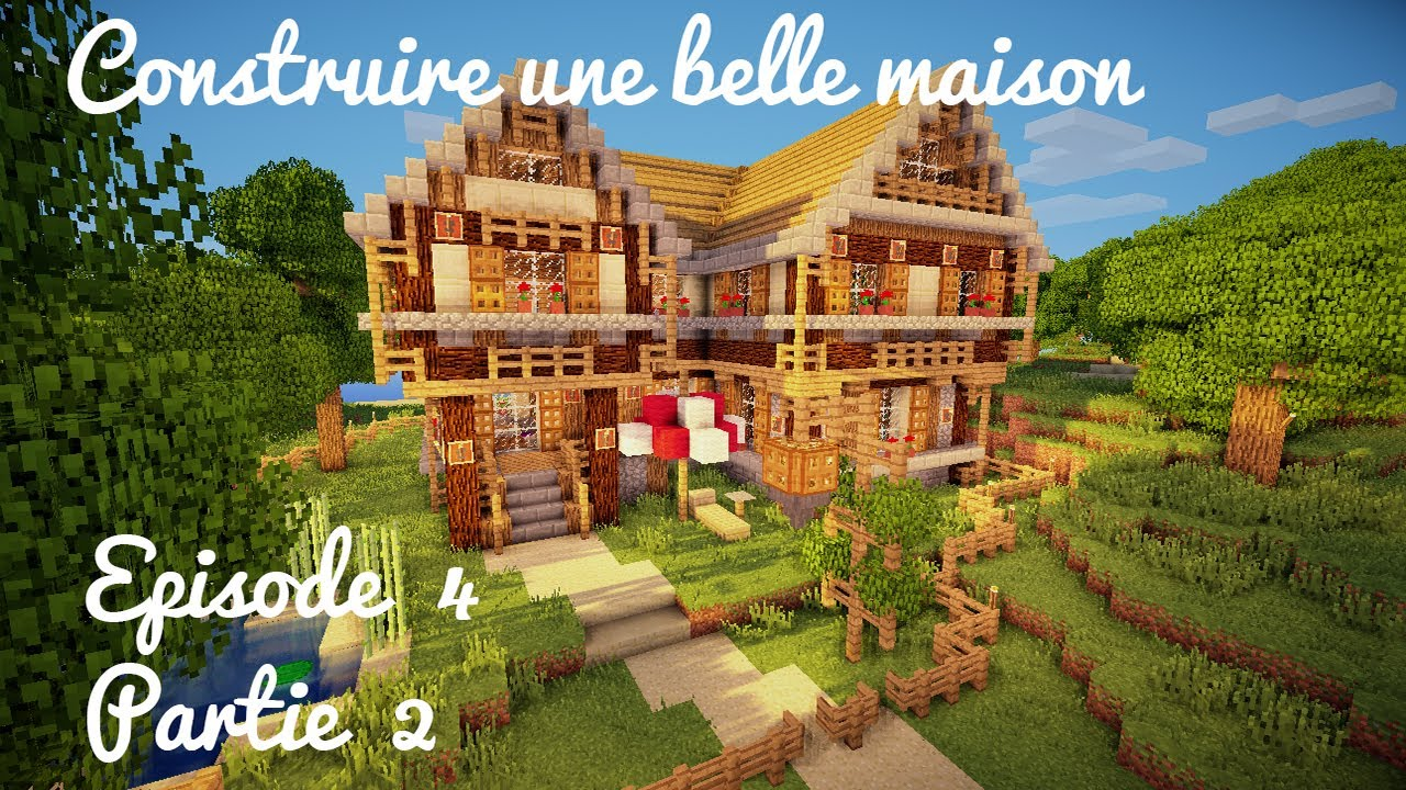 Construction d 39 une belle maison ep 04 part 2 int rieur for L interieur d une belle maison