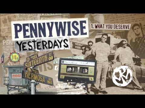 Pennywise - What You Deserve