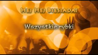 Weselne Hity - Wszystkie rybki - Muzyka Biesiadna - całe utwory + tekst piosenki