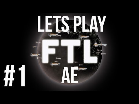 LETS PLAY FTL ADVANCED EDITION | EPISODE 1