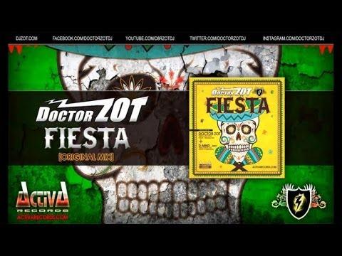 Doctor Zot - Fiesta (Original Mix)