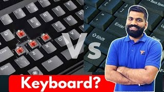 What are Mechanical Keyboards? Mechanical Keyboard Vs Membrane Keyboard