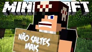 NÃO SALTES MAIS! - Minecraft