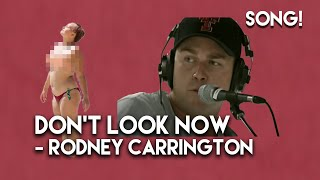 Don't Look Now by Rodney Carrington from Home Movies