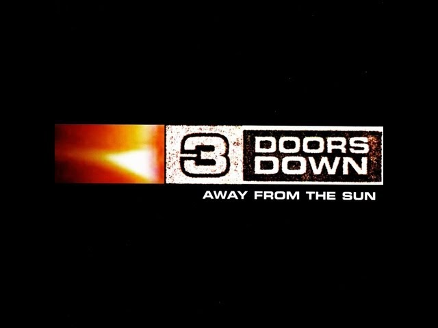 3 Doors Down-Away from the Sun [2002] (full cd)