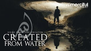 Created From Water – Signs From the Creator