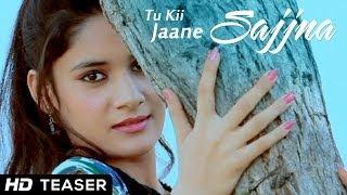 Tu Ki Jaane Sajjna New Teaser New Punjabi Movie 2014 Full HD