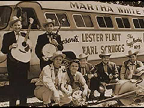 Lester Flatt And Earl Scruggs And The Foggy Mountain Boys Hard Travelin