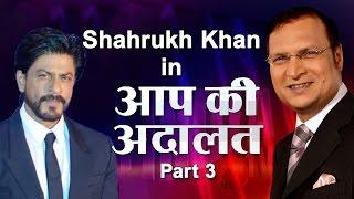 Shahrukh Khan in Aap Ki Adalat (Part 3) - India TV