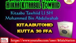 30 Sh Mohammed Waddo Hiikaa Kitaabul Towhiid  Kutta 30