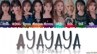 Download lagu IZ*ONE (아이즈원) - 'AYAYAYA' Lyrics [Color Coded_Han_Rom_Eng]