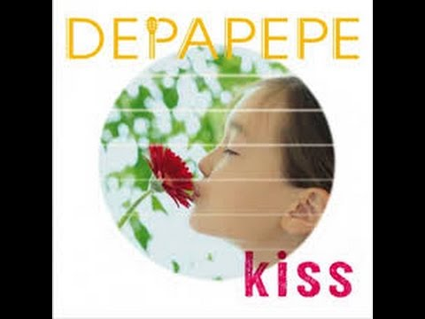 DEPAPEPE -「KISS」[Full Album]