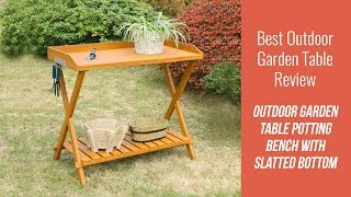 Outdoor Garden Table Review -  Outdoor Folding Garden Table Potting Bench with Slatted Bottom