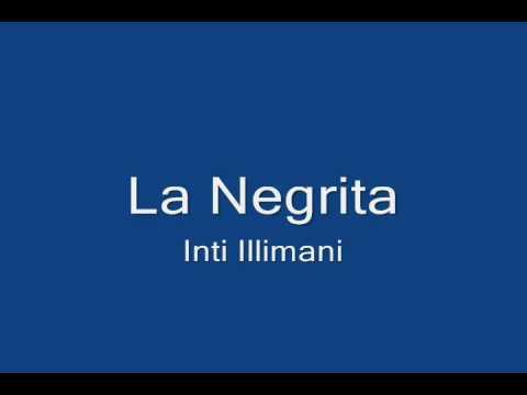 Inti-Illimani - La Negrita