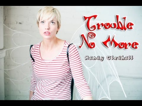 Mindy Gledhill - Trouble No More