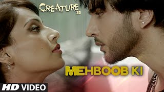Mehboob Ki VIDEO Song from Creature 3D
