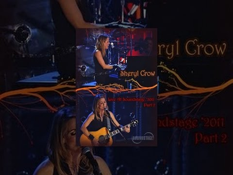 Sheryl Crow - Live at Soundstage (Part 2)