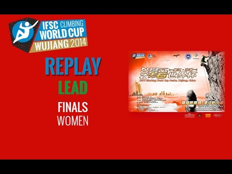 IFSC Climbing World Cup Wujiang 2014 - Lead - Finals - Men/Women
