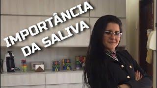 #91 Importância da SALIVA
