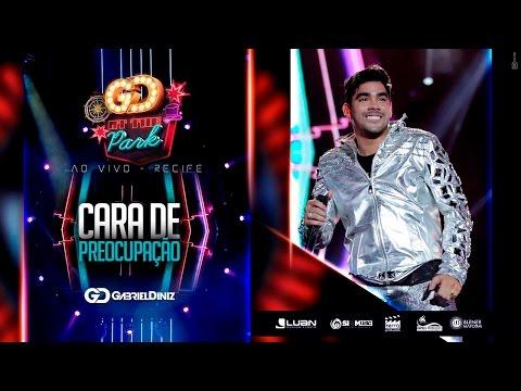 Gabriel Diniz - Cara de Preocupação  4K