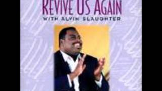 Watch Alvin Slaughter He Is Here video