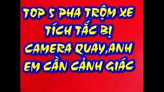 TOP 5 PHA TRỘM XE BỊ CAMERA GHI LẠI ANH EM CẦN CẢNH GIÁC-TOP 5 BIKE ROBBERS'RE RECORDED BY CAMERA