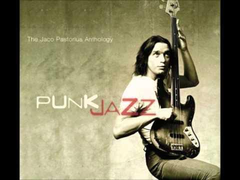 Пасториус Жако - Punk Jazz