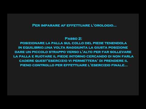Tutorial Football Skills/ Guida su come fare l'orologio!-ItalianSkillerHD