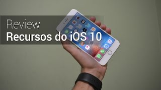 Melhores recursos do iOS 10 | Review do TudoCelular.com